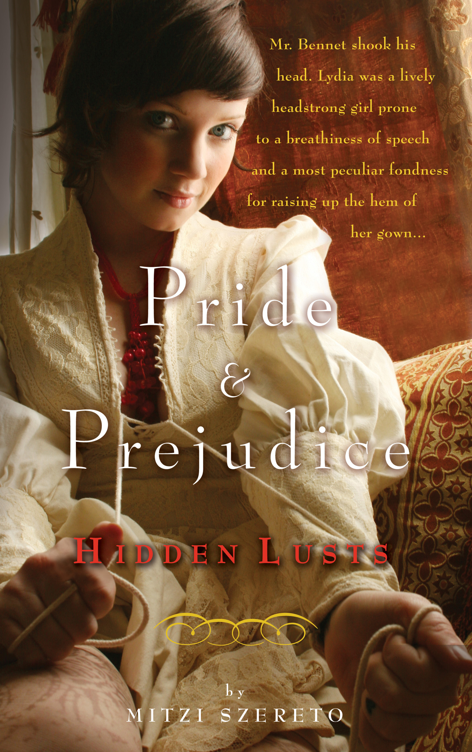 Pride and Prejudice Hidden Lusts
