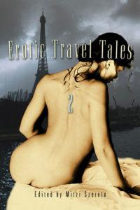 Erotic Travel Tales 2